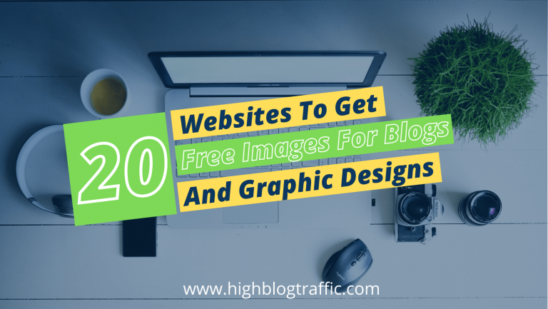 Finally Revealed! 20 Websites To Get Free Images For Blogs and Graphic Designs